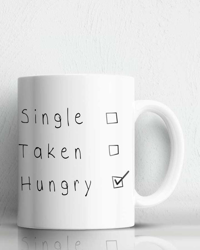 Forever Hungry  Coffee Mug