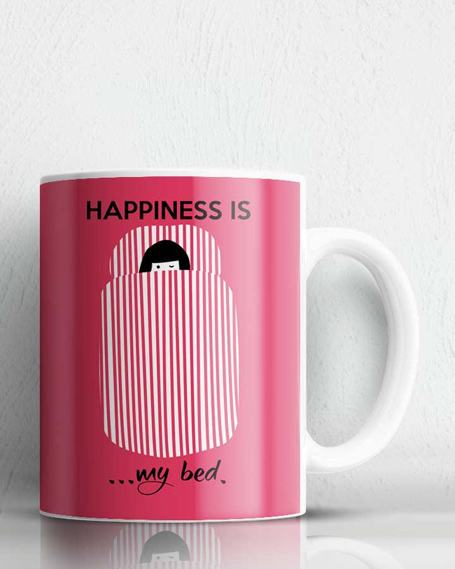 Happiness Is My Bed  Coffee Mug