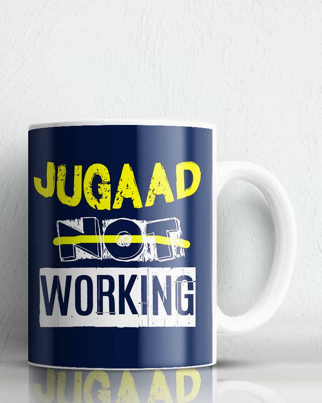 Jugaad Not Working Coffee Mug