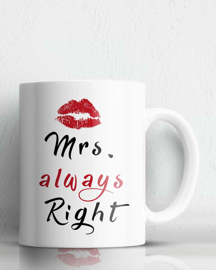Mrs Always Right Coffee Mug