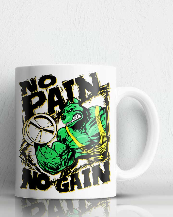 No Pain No Gain Coffee Mug