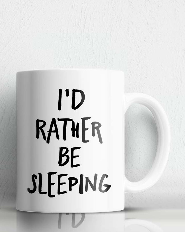 Rather Be Sleeping Coffee Mug