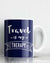 Travel Is My Therapy Coffee Mug