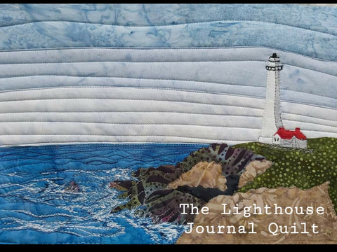 The Lighthouse Journal Quilt Kit or Pattern