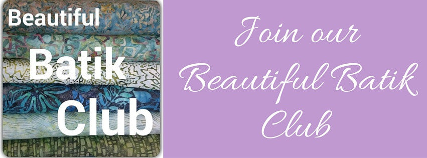 Join our Beautiful Batik Club