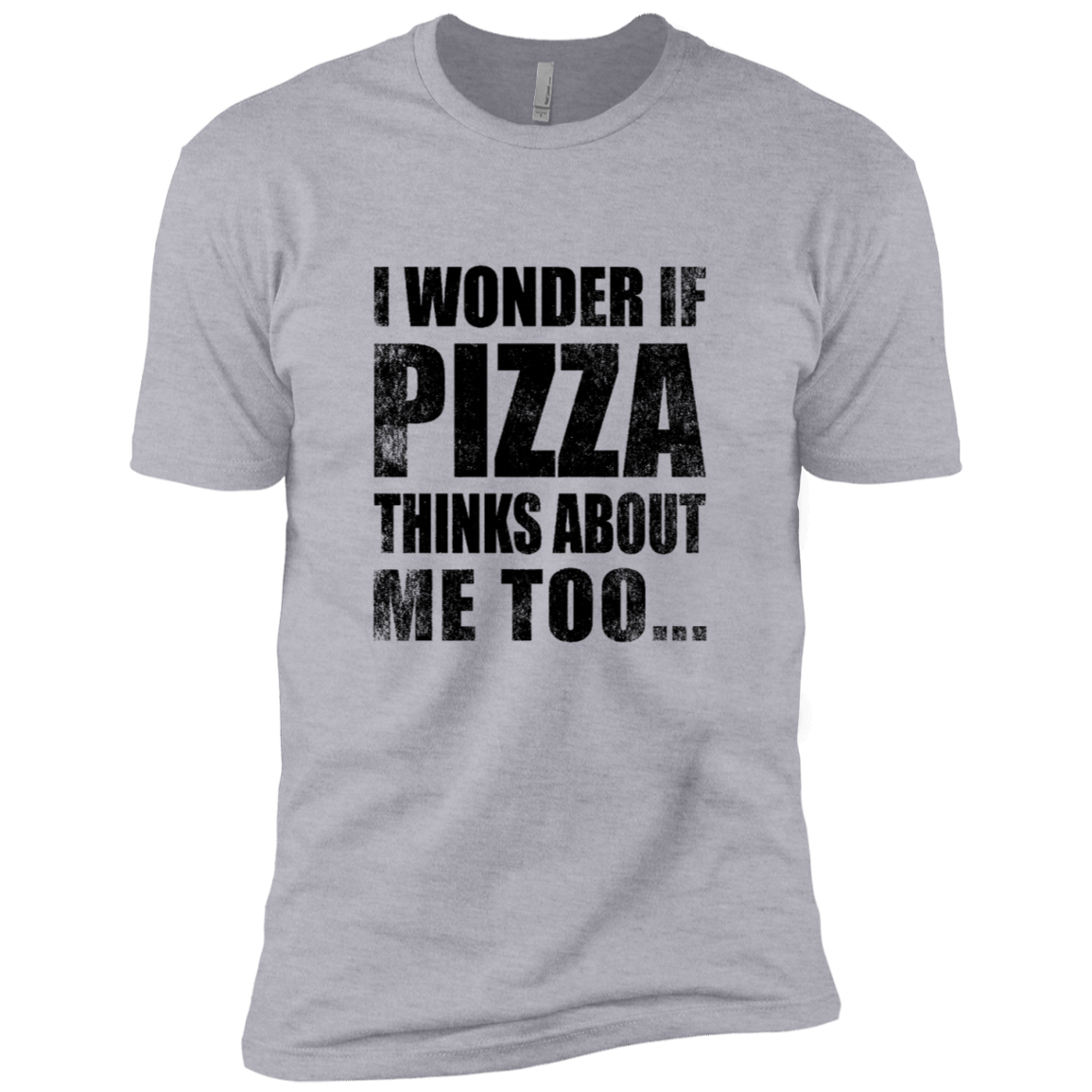 I Wonder If Pizza Thinks About Me Too Men's Classic Tee