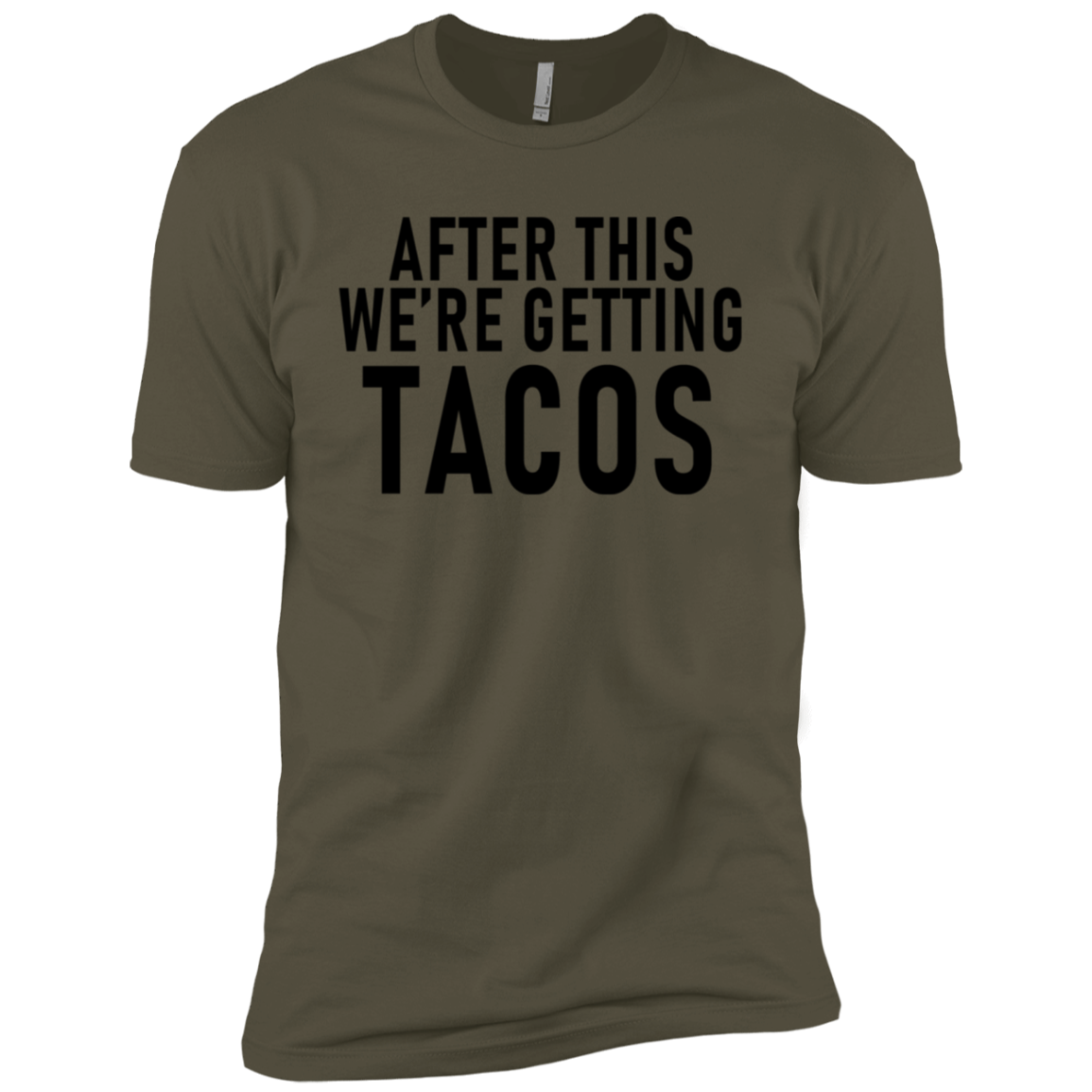 After This We're Getting Tacos Men's Classic Tee