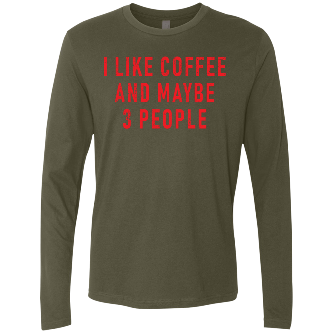 I Like Coffe And Maybe 3 People (Red) Men's Long Sleeve Tee