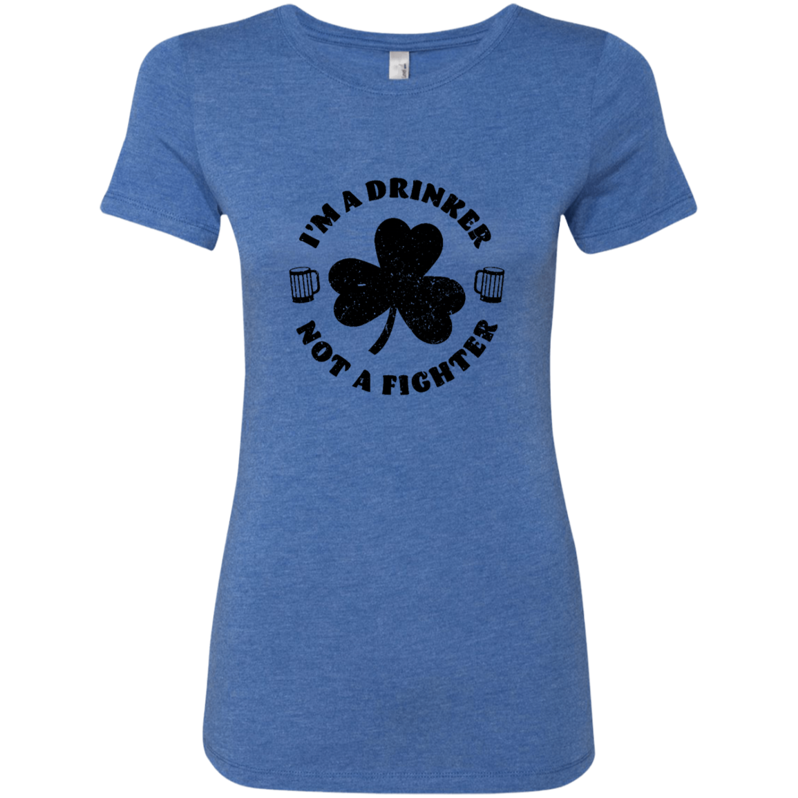 I'm A Drinker Not A Fighter Women's Classic Tee