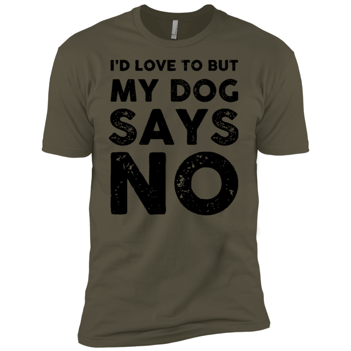 I'd Love To But My Dog Says No Men's Classic Tee