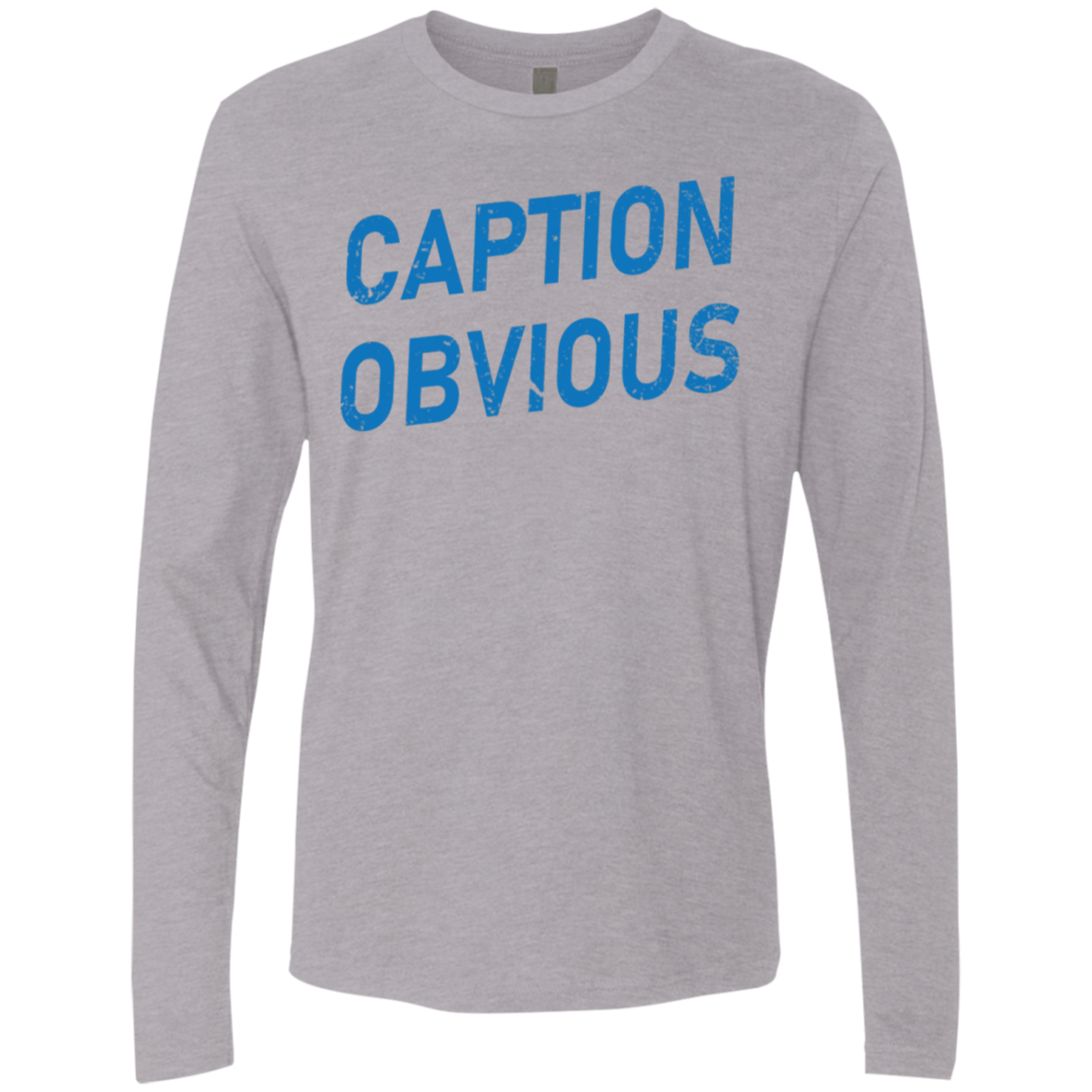 Caption Obvious Men's Long Sleeve Tee