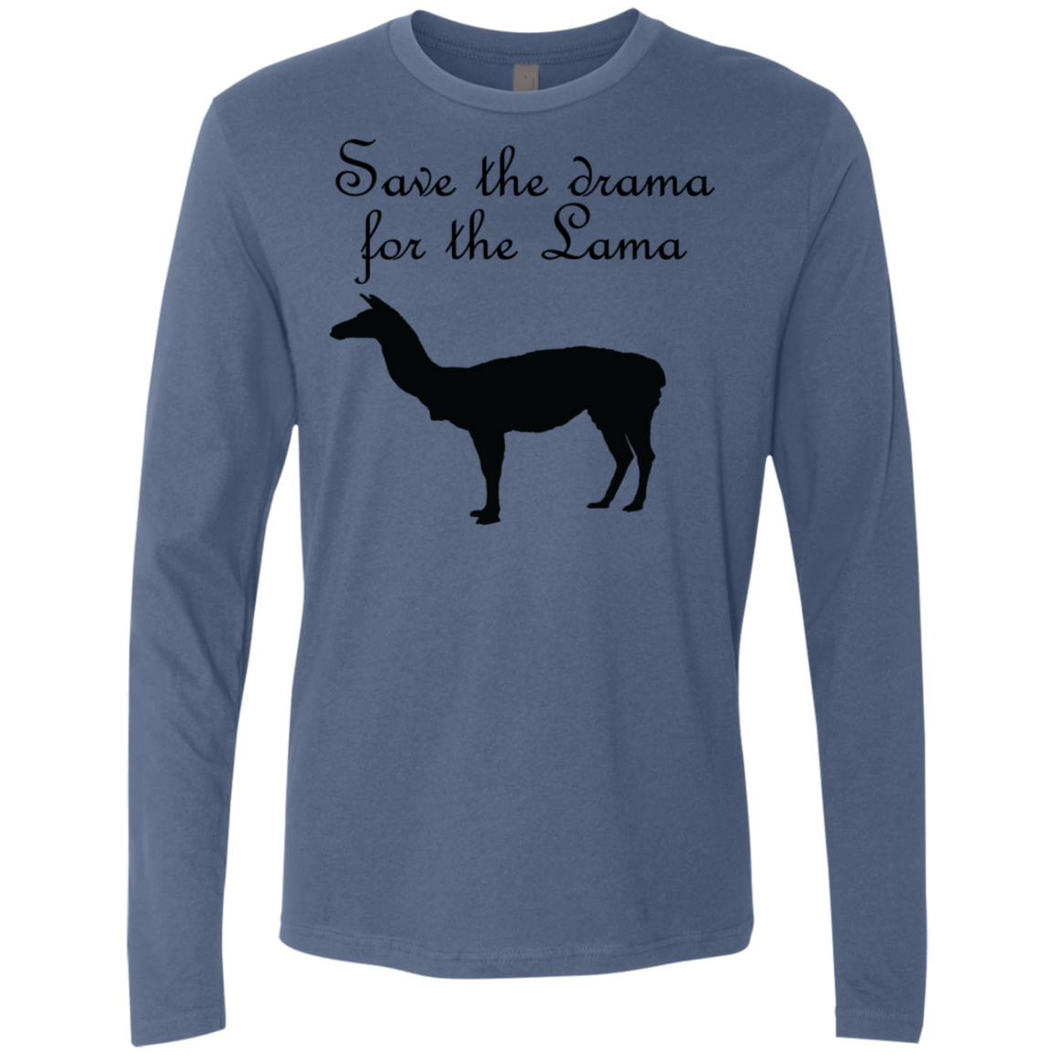 Save The Drama For The Lama Men's Long Sleeve Tee