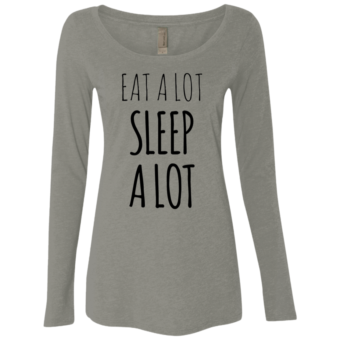 Eat a lot Sleep a lot Women's Long Sleeve Tee - Trendy Tees