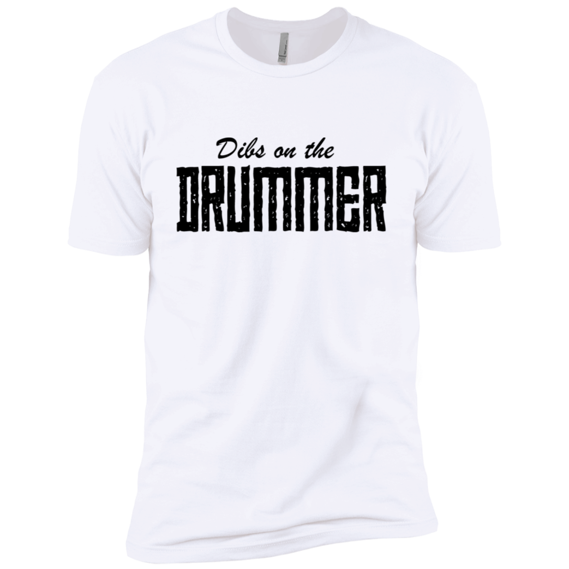 Dibs On The Drummer Men's Classic Tee