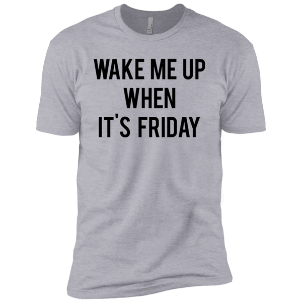 Wake Me Up When It's Friday Men's Classic Tee
