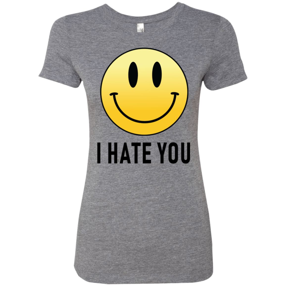 I Hate You Smiley Women's Classic Tee