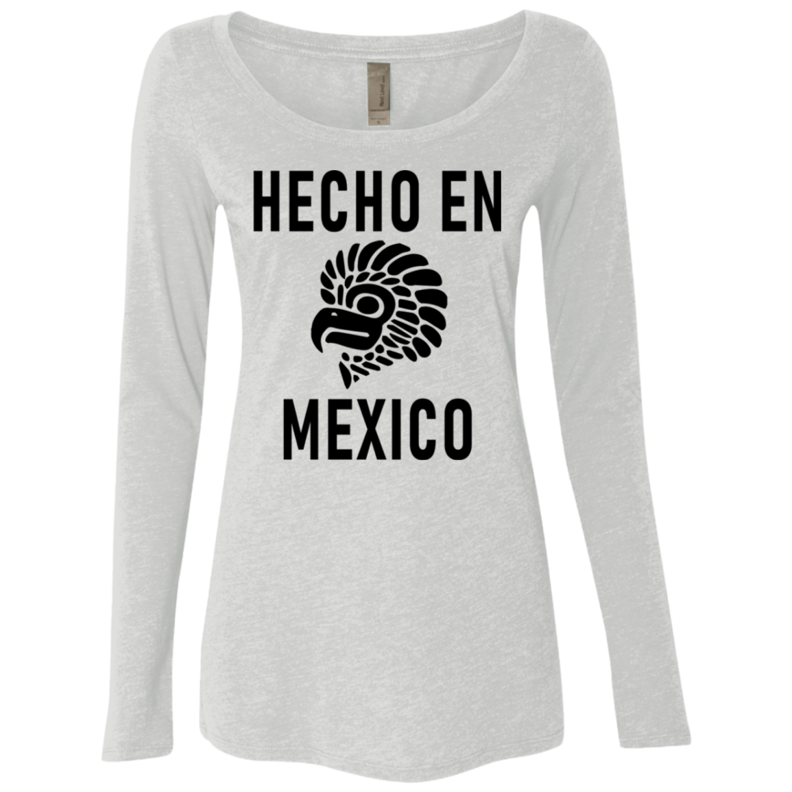 Hecho In Mexico Women's Long Sleeve Tee
