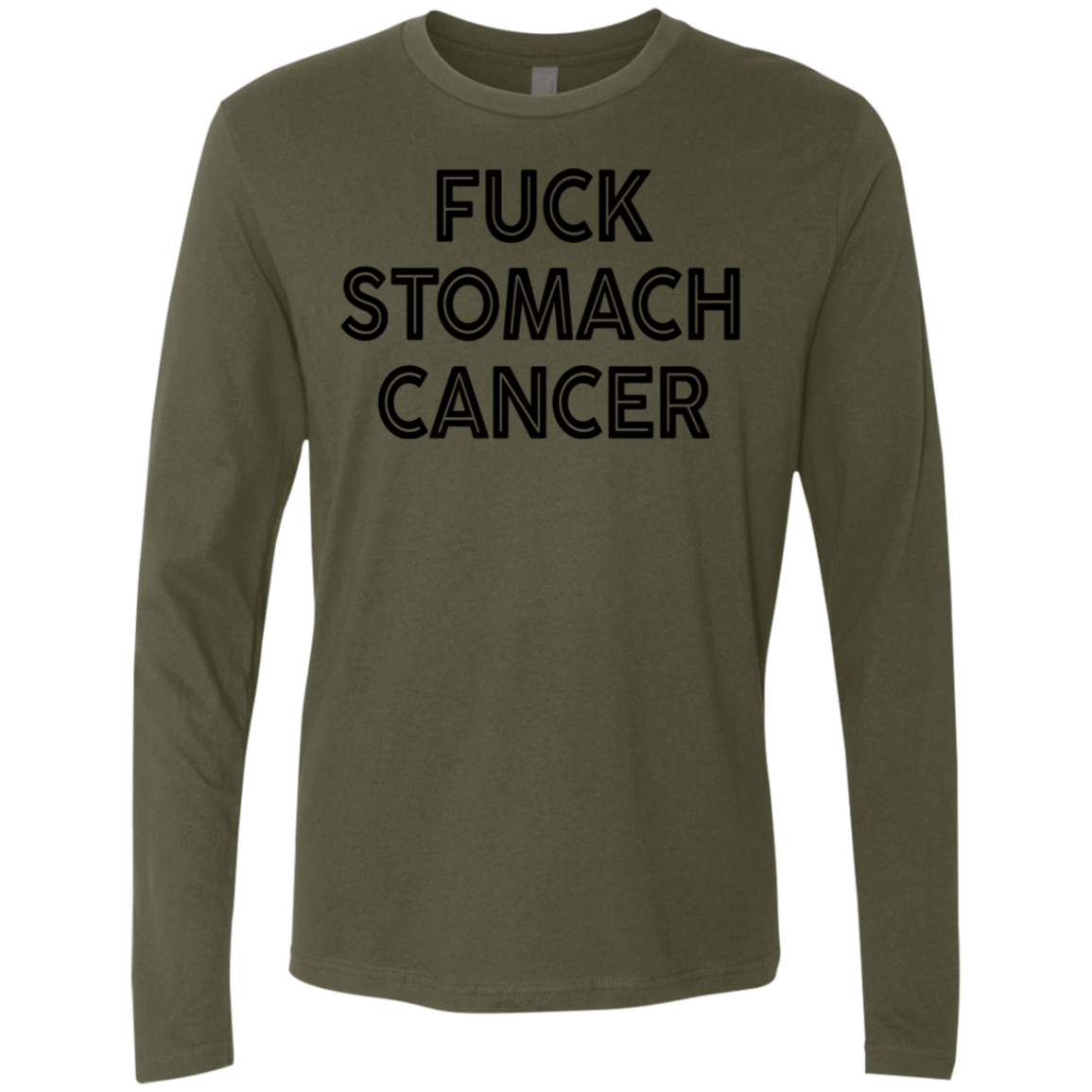 Fuck Stomach Cancer Men's Long Sleeve Tee