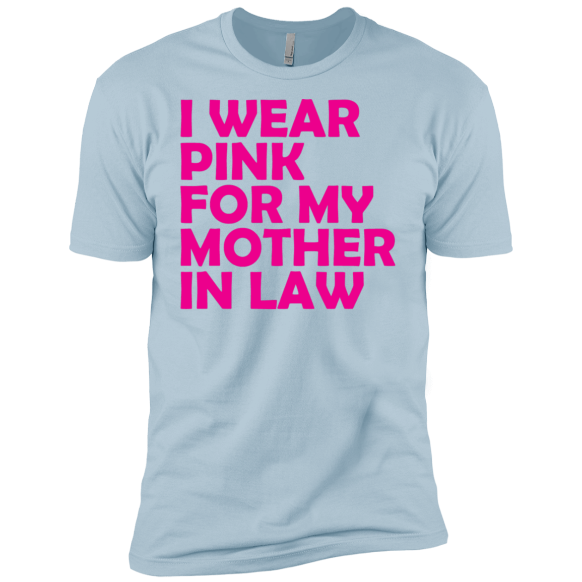 I Wear Pink For My Mother In Law Men's Classic Tee