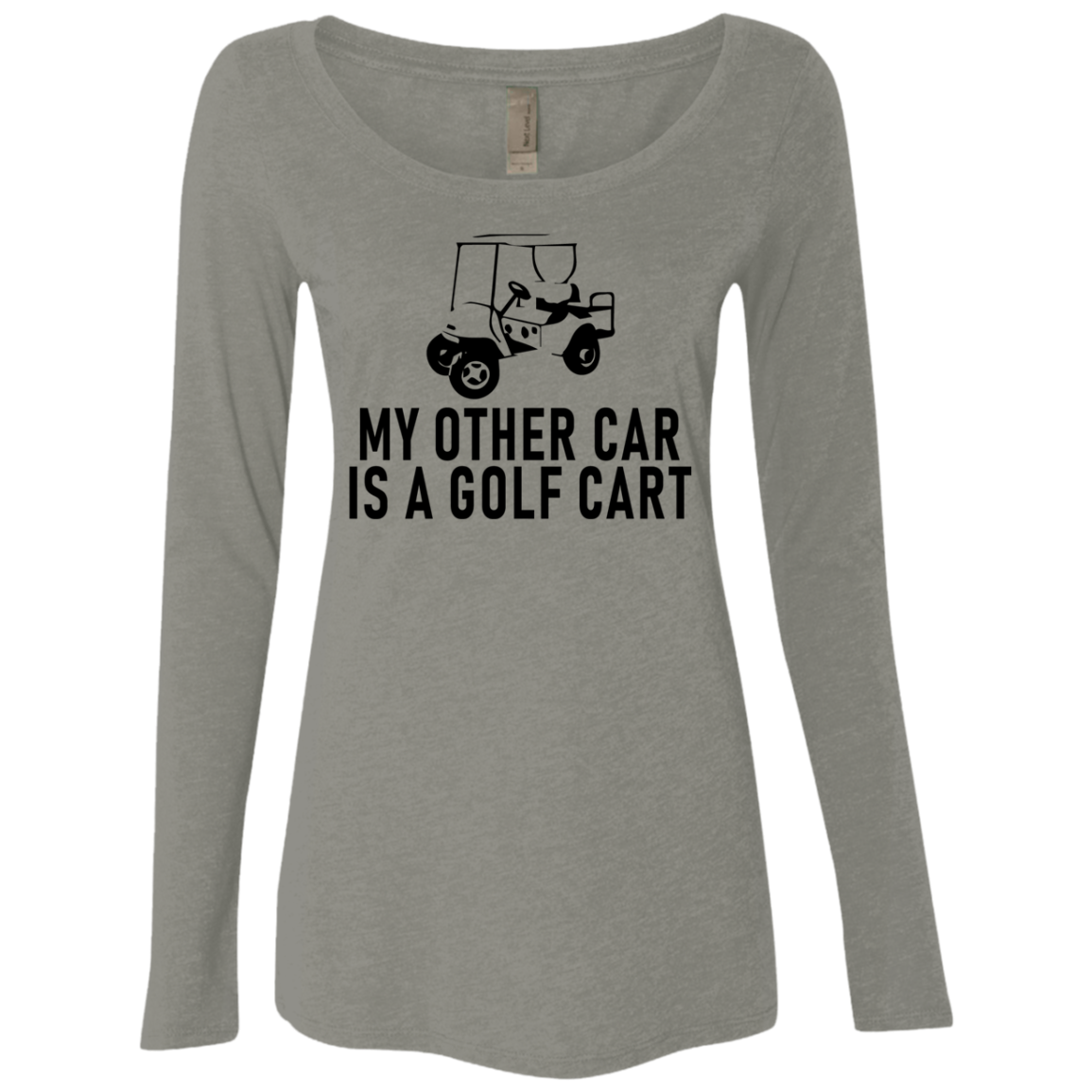 My Other Car Is A Golf Cart Women's Long Sleeve Tee