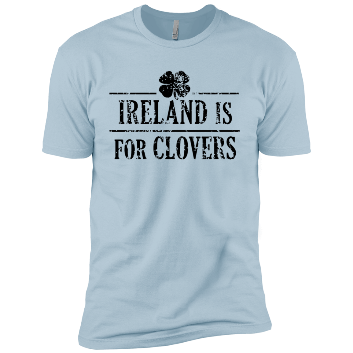 Ireland Is For Clovers Men's Classic Tee