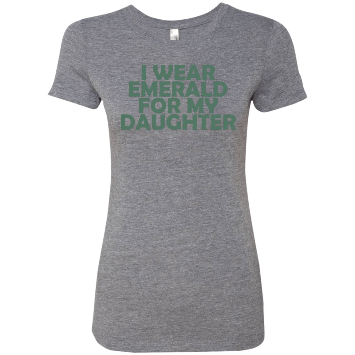 I Wear Emerald For My Daughter Women's Classic Tee