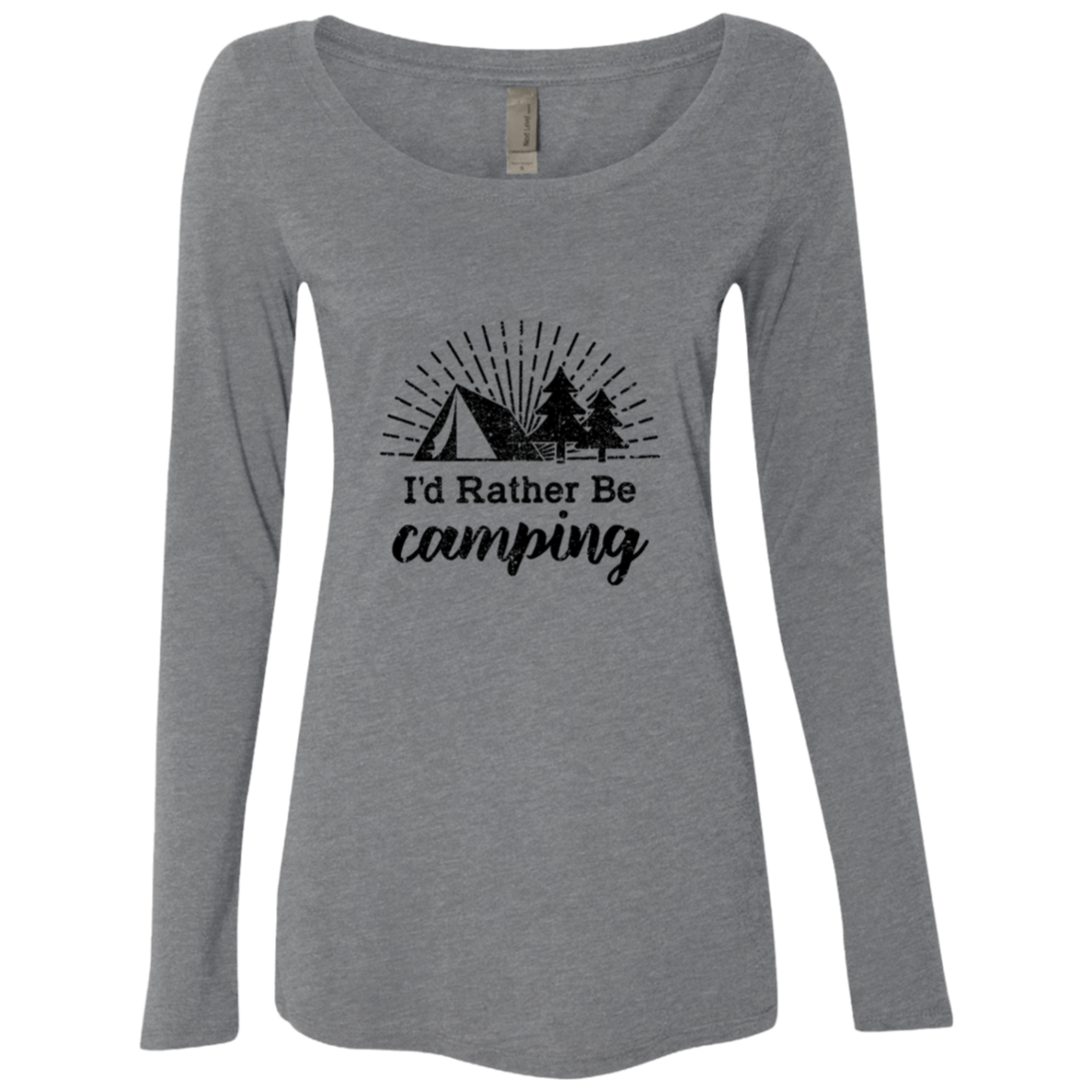 I'd Rather Be Camping Women's Long Sleeve Tee
