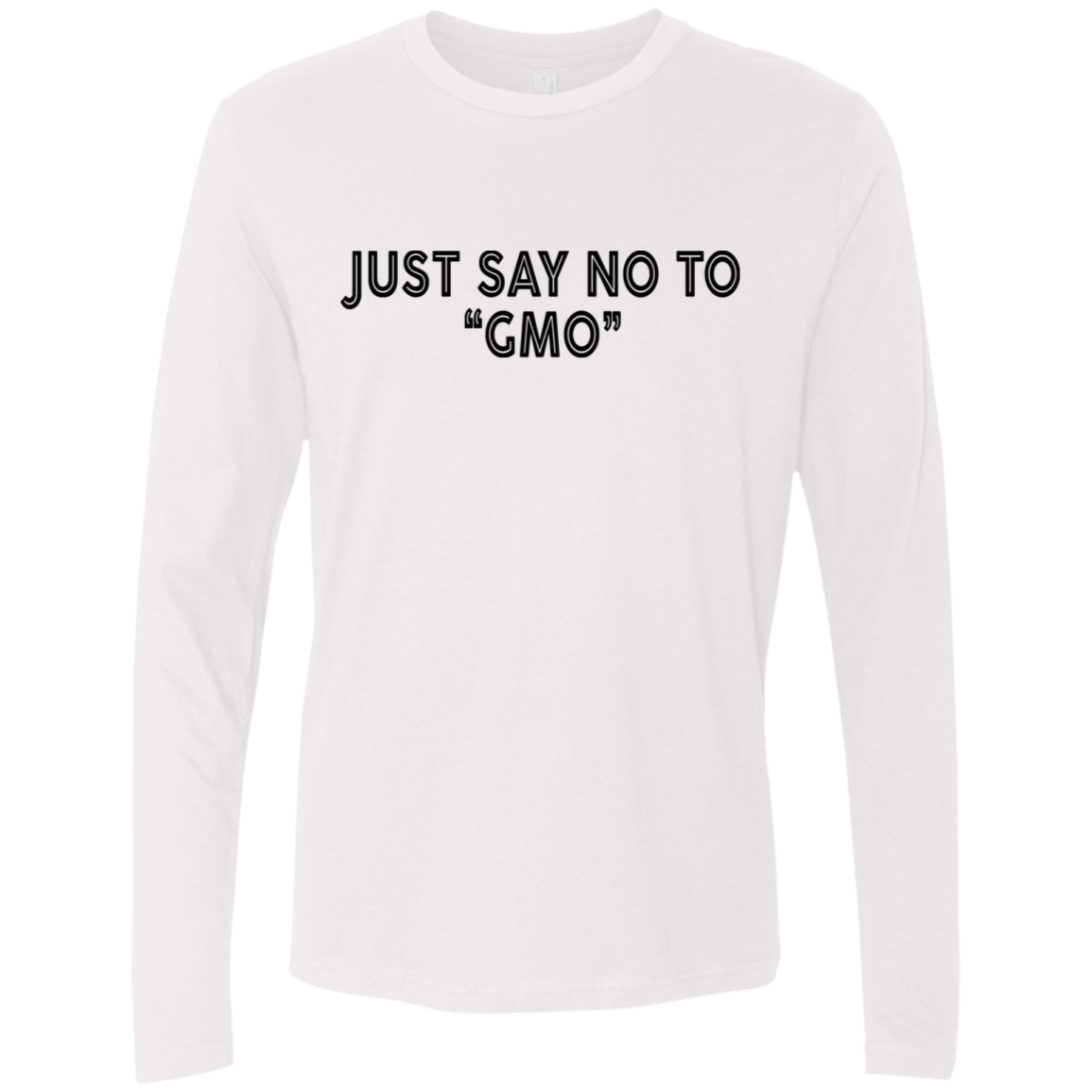 Just Say No To GMO Men's Long Sleeve Tee