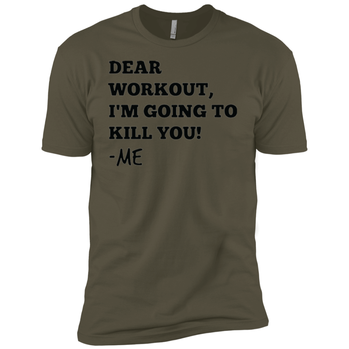 Dear Workout I'm Going to Kill You Men's Classic Tee - Trendy Tees
