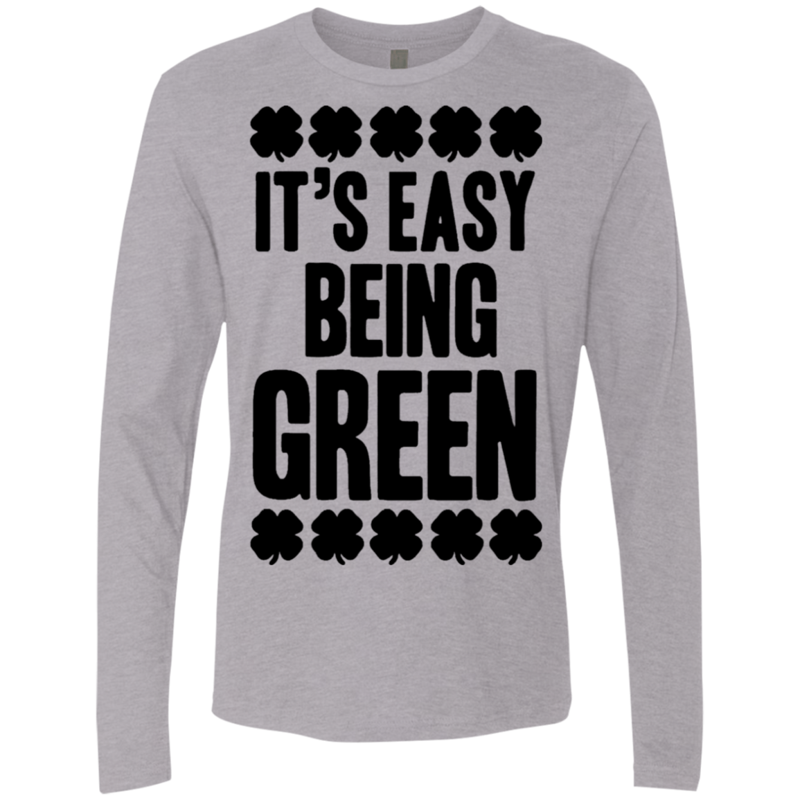 Its' Easy Being Green Men's Long Sleeve Tee