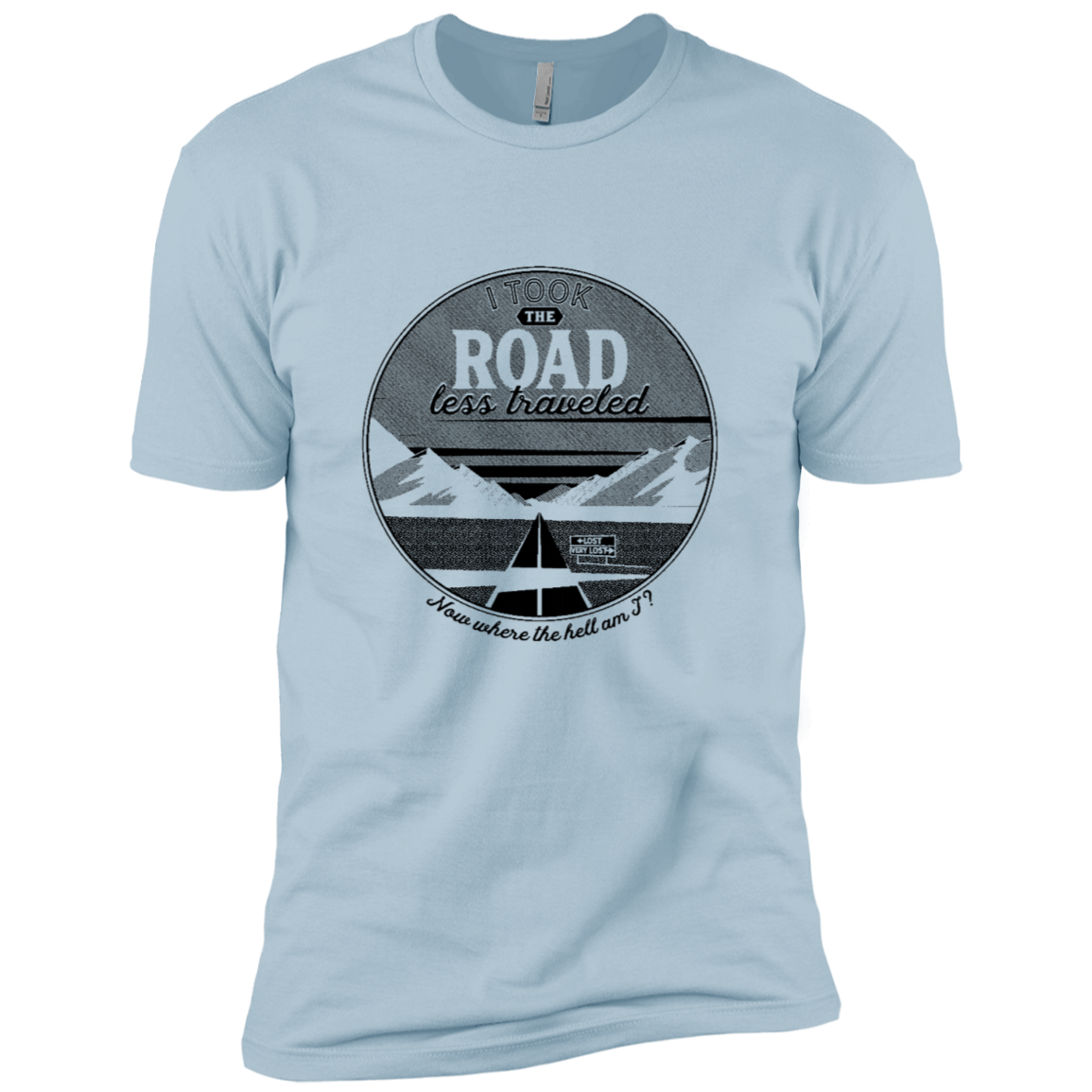 I Took The Road Less Traveled Men's Classic Tee