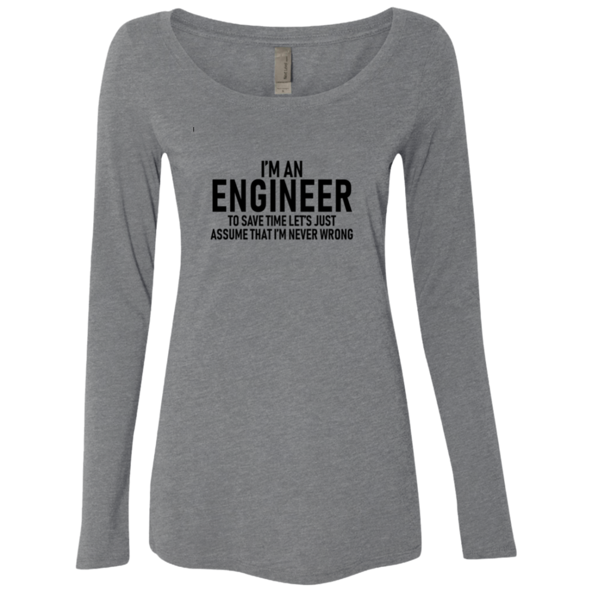 I'm An Engineer Women's Long Sleeve Tee