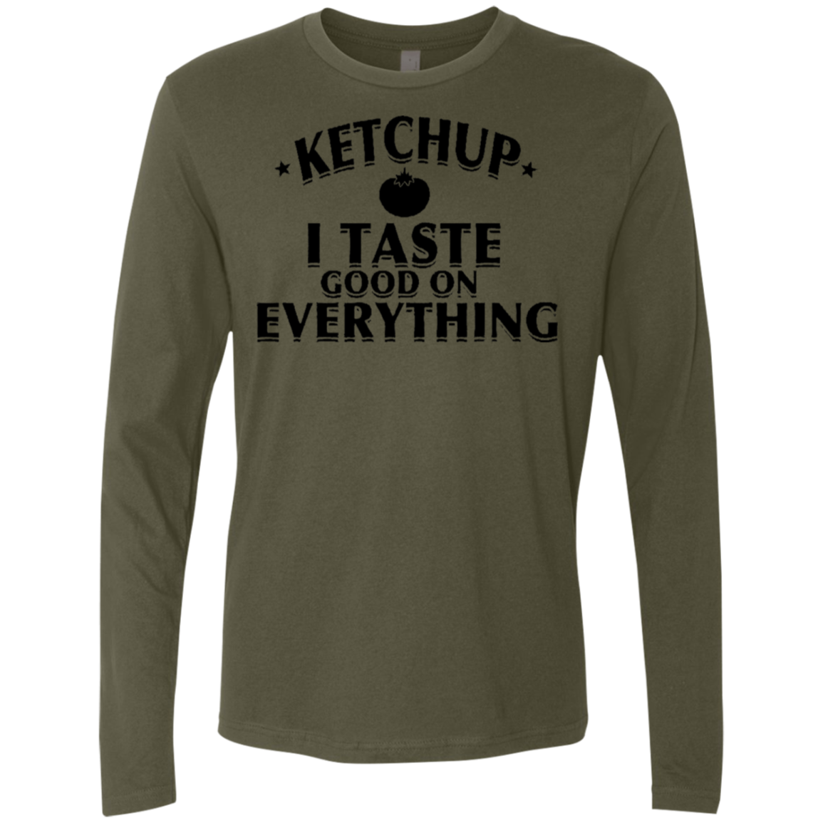 Ketchup I Taste Good On Everything Men's Long Sleeve Tee