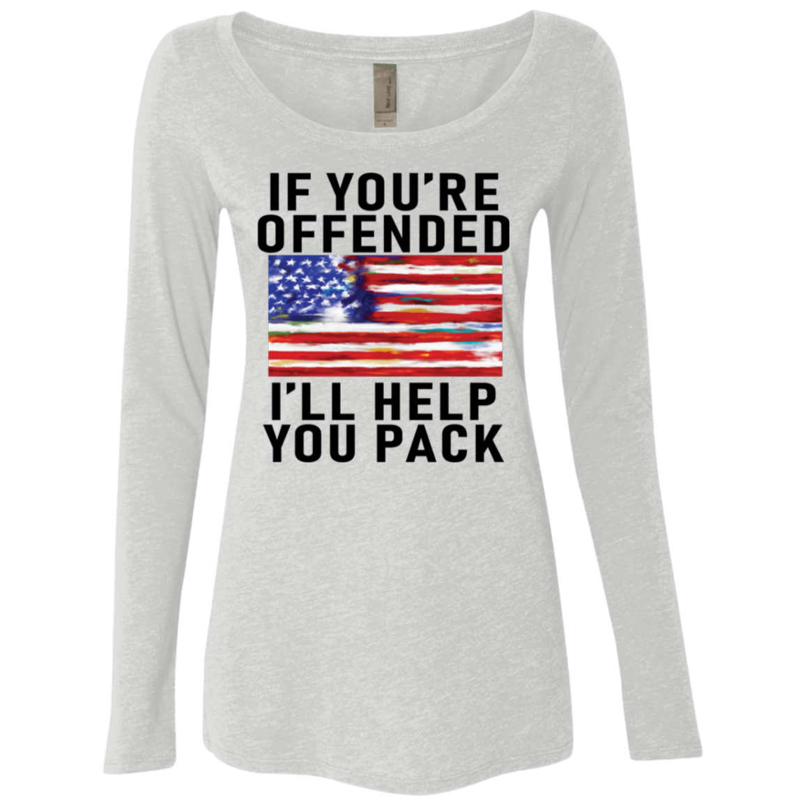 If You're Offended I'll Help You Pack Women's Long Sleeve Tee