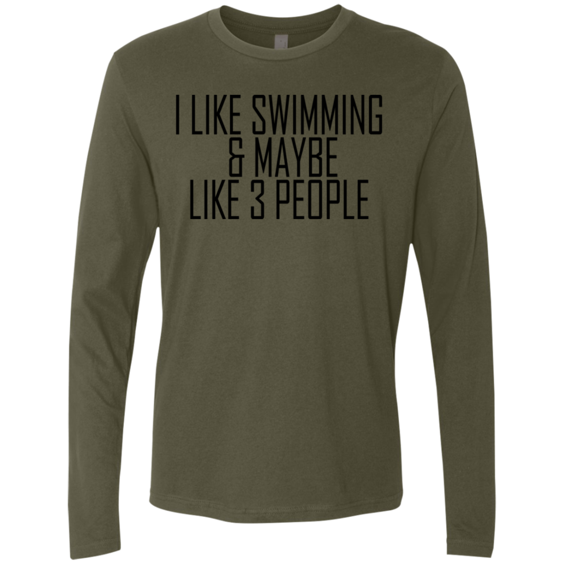 I Like Swimming' Maybe 3 People Men's Long Sleeve Tee