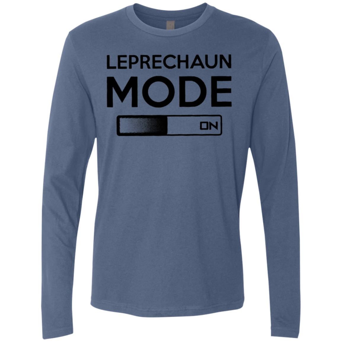 Leprechaun Mode On Men's Long Sleeve Tee