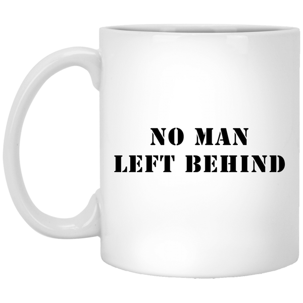 No Man Left Behind 11 oz. White Coffee Mug