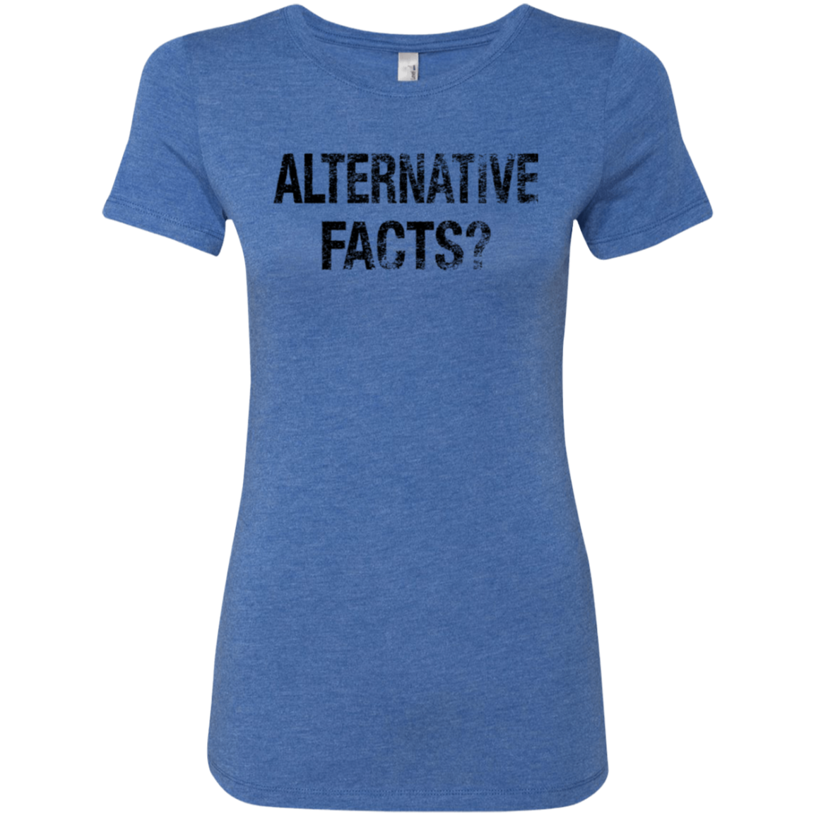 Alternative Facts Women's Classic Tee - Trendy Tees