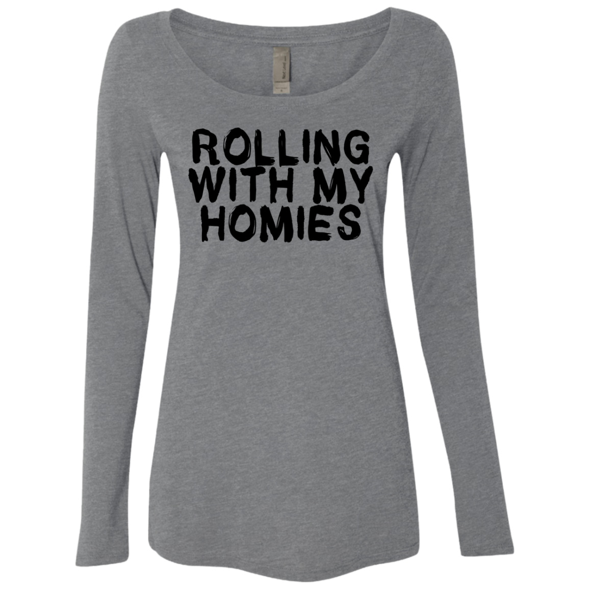 Rolling With My Homies Women's Long Sleeve Tee