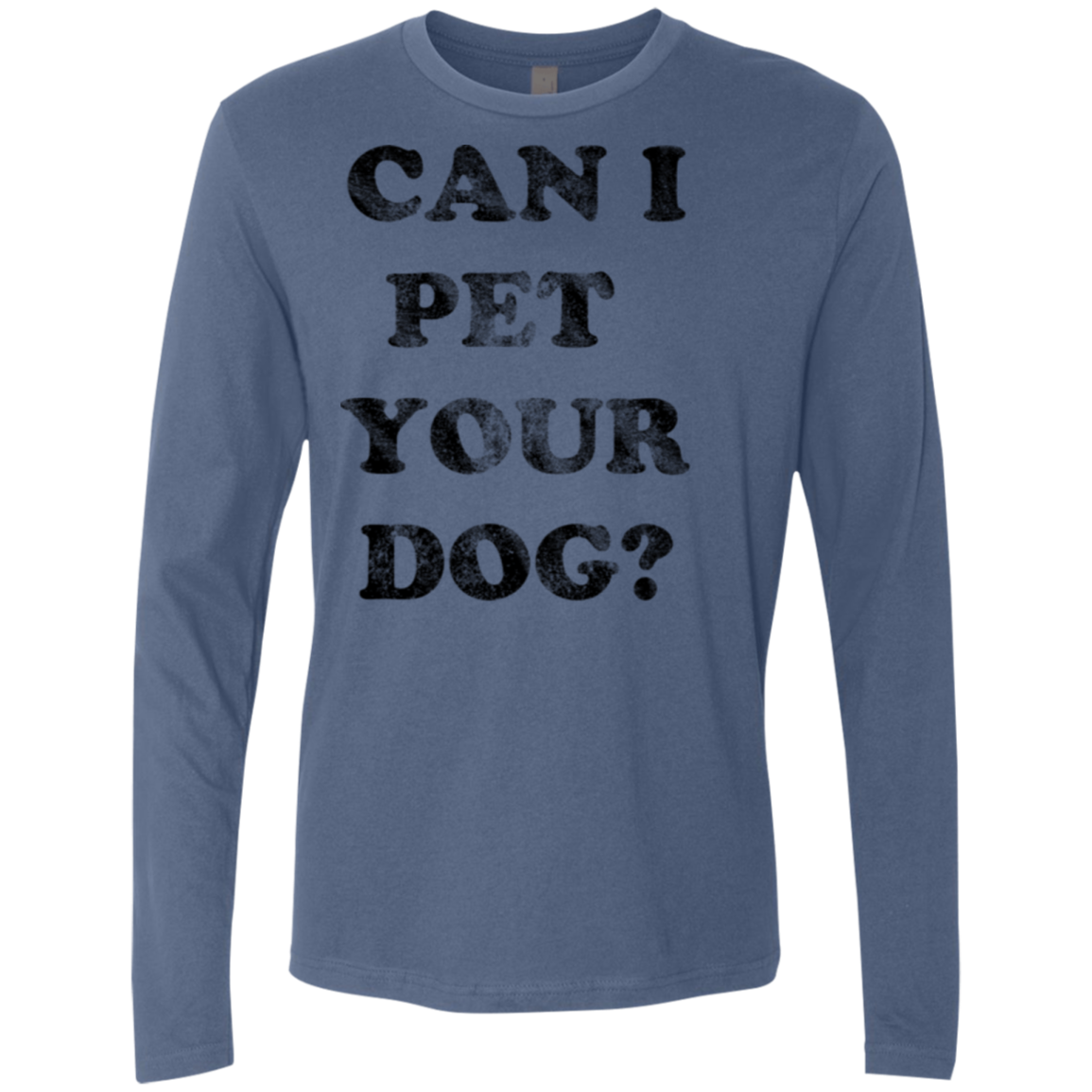 Can I Pet Your Dog Men's Long Sleeve Tee - Trendy Tees