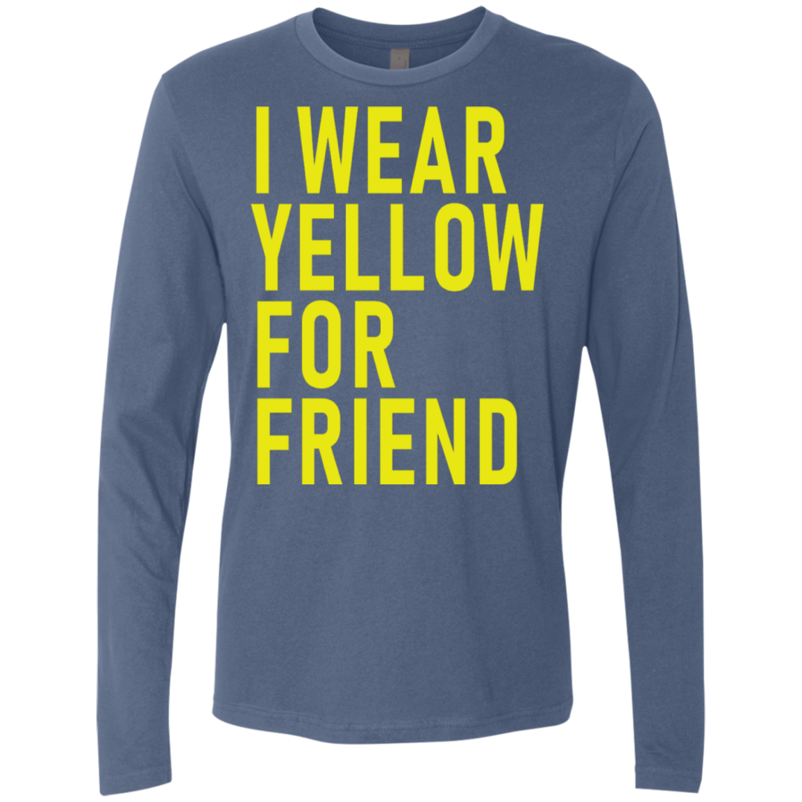 I Wear Yellow For Friend Men's Long Sleeve Tee