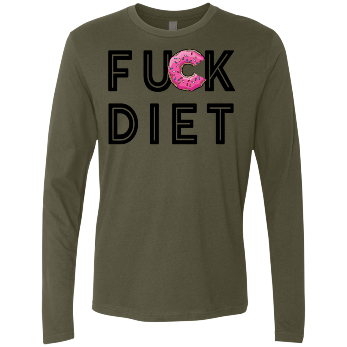 Fuck Diet Donut Men's Long Sleeve Tee