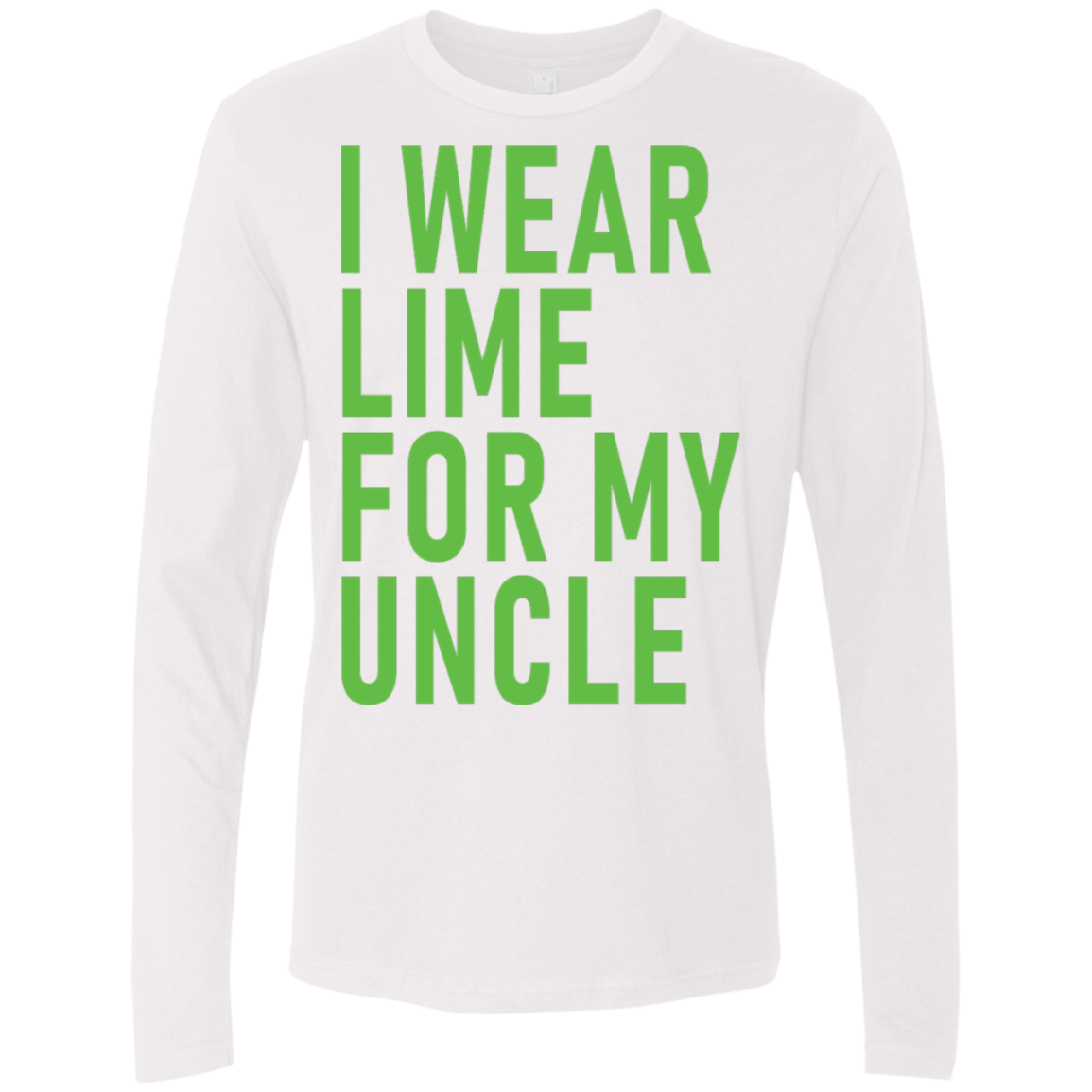 I Wear Lime For My Uncle Men's Long Sleeve Tee