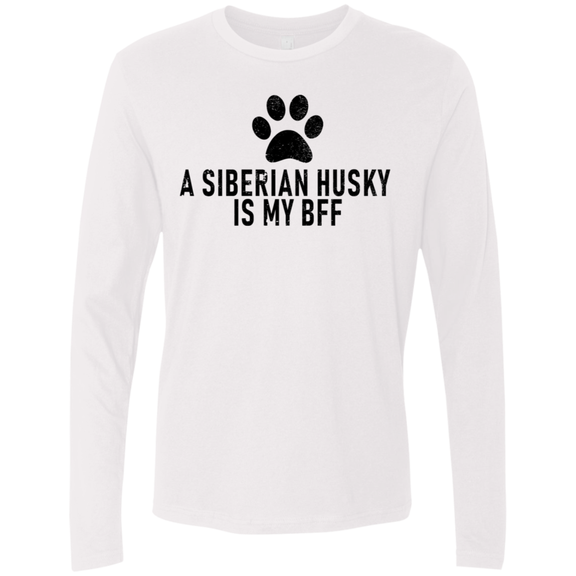 A Siberian Husky Is My Bff Men's Long Sleeve Tee