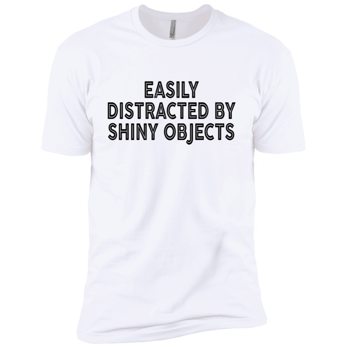Easily distracted By Shiny Onjects Men's Classic Tee