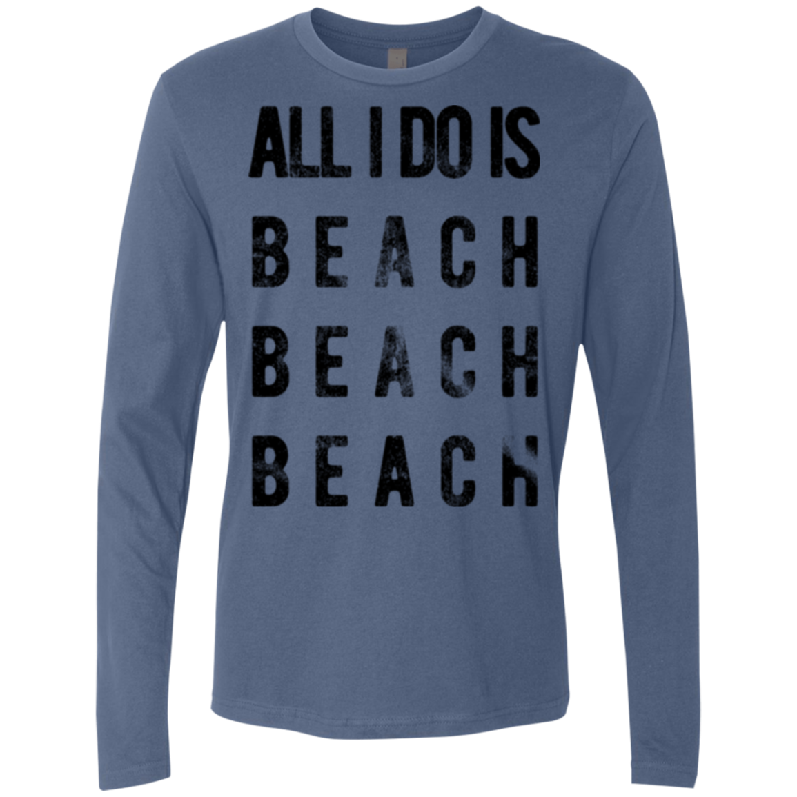All I Do is Beach Beach Beach Men's Long Sleeve Tee - Trendy Tees