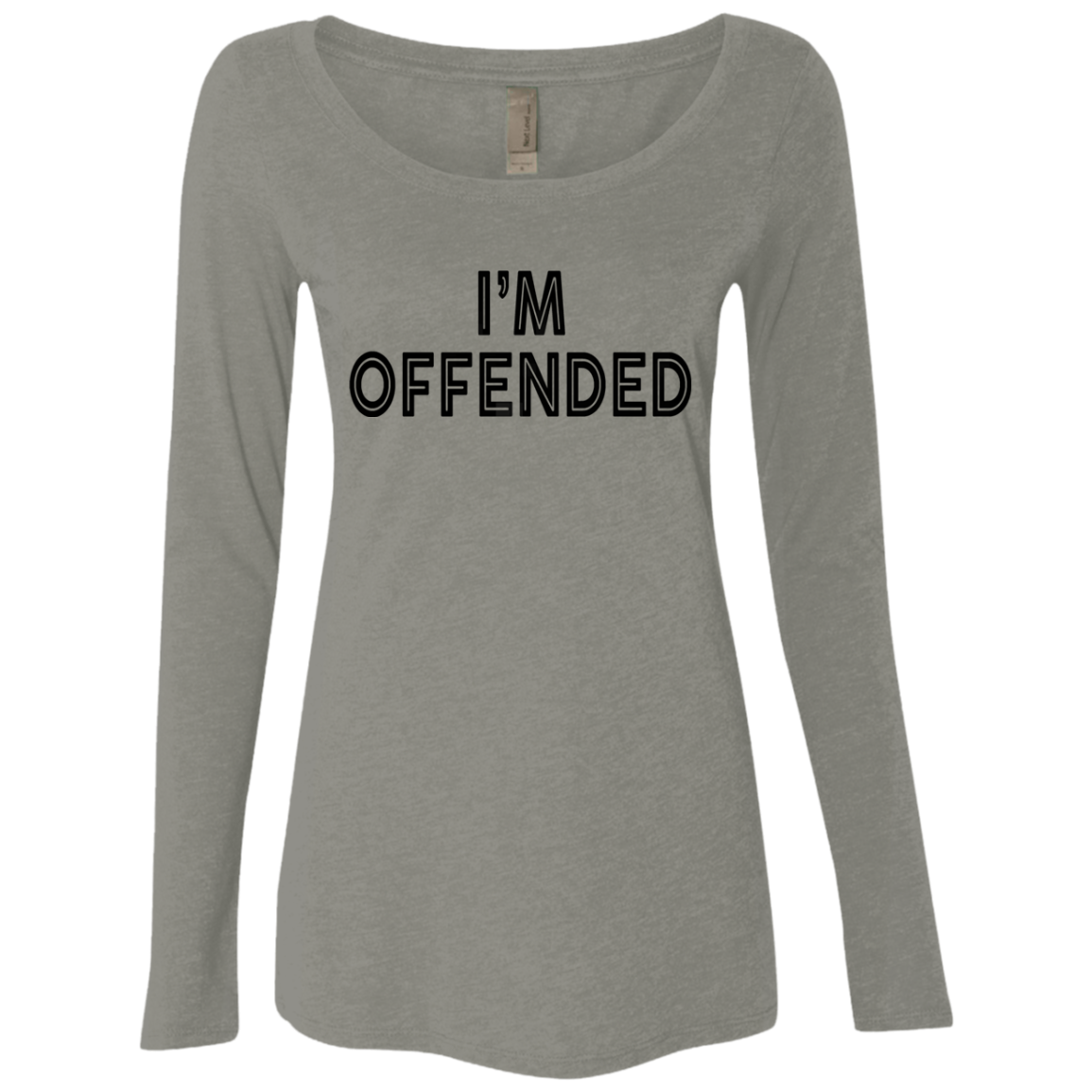 I'm Offended Women's Long Sleeve Tee