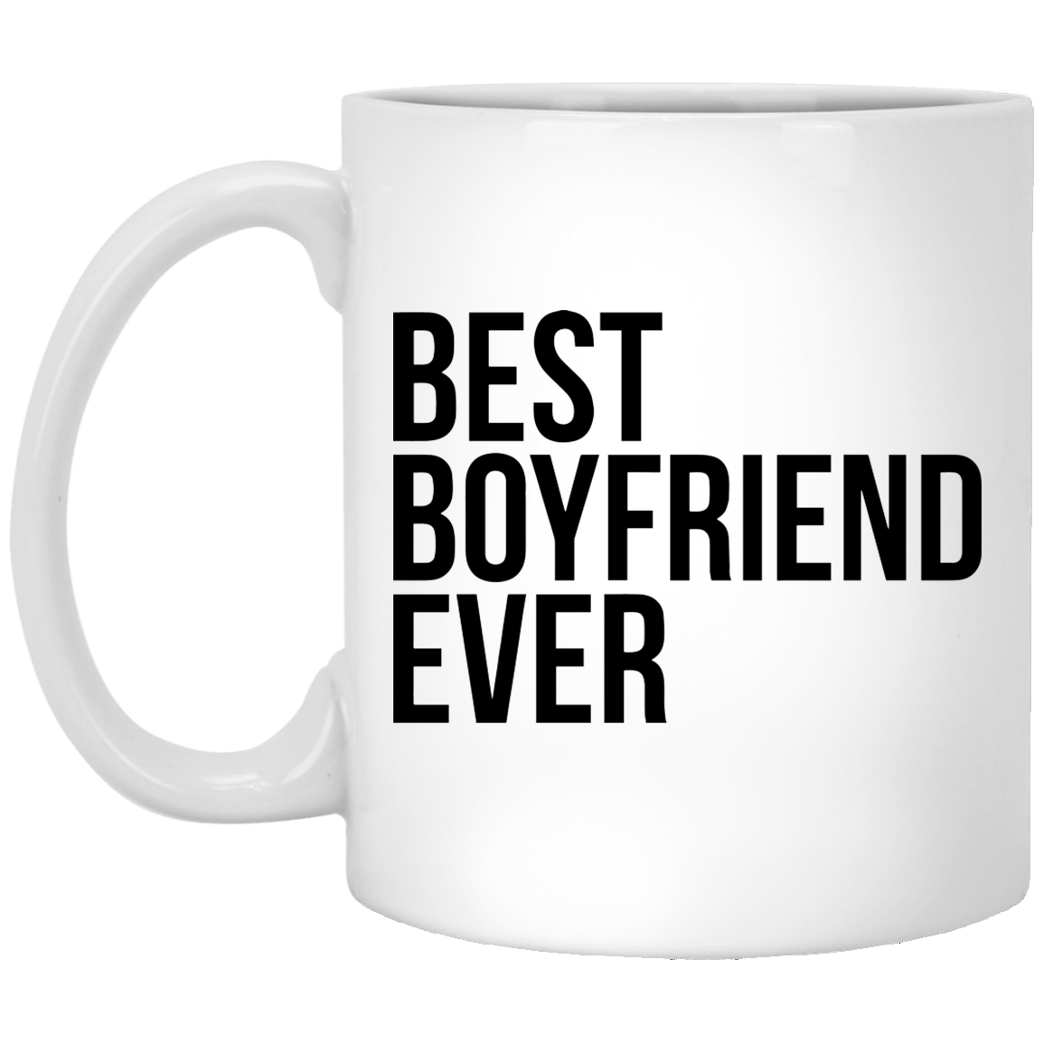Best Boyfriend Ever 11 oz. White Coffee Mug