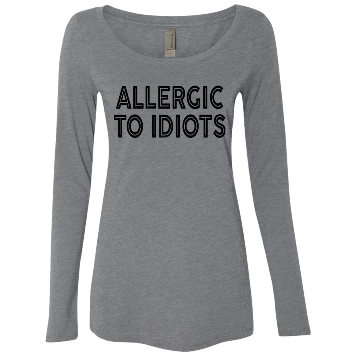 Allergic To Idiots Women's Long Sleeve Tee