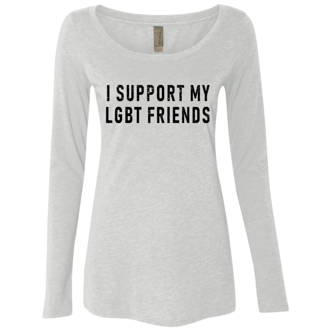 I Support My LGBT Friends Women's Long Sleeve Tee